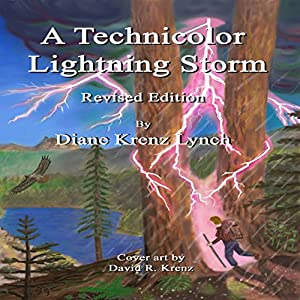 A Technicolor Lightning Storm: Revised Edition Audiobook