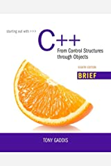 Starting Out with C++: From Control Structures through Objects, Brief Version (2-downloads) Kindle Edition