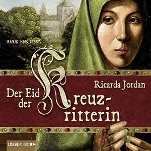 Der Eid der Kreuzritterin Audiobook