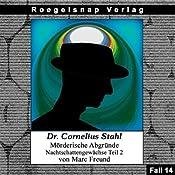 Nachtschattengewächse - Teil 2 (Dr. Cornelius Stahl - Mörderische Abgründe 14) | Marc Freund