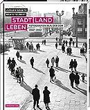 Stadt, Land, Leben. Fotografien aus der DDR 1967-1992