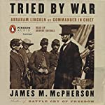 Tried by War | James M. McPherson