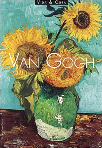 vincent van gogh vida y obra life and work spanish edition