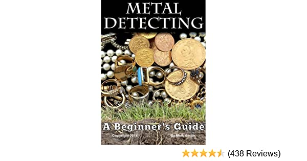 Metal Detecting: A Beginners Guide to Mastering the Greatest Hobby In the World - Kindle edition by Mark D Smith. Crafts, Hobbies & Home Kindle eBooks ...
