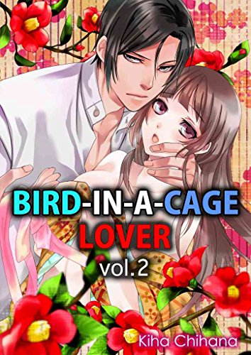 Bird-in-a-cage Lover Vol.2 (TL Manga)
