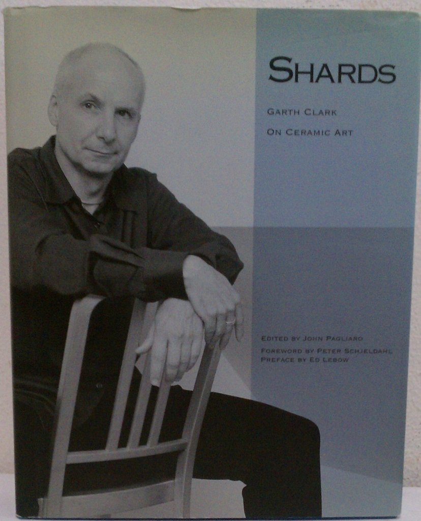 Shards: Garth Clark On Ceramic Art