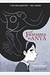 El fantasma de Anya/ Anya's Ghost Hardcover