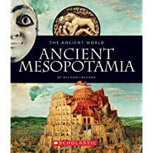 The Ancient World: Ancient Mesopotamia