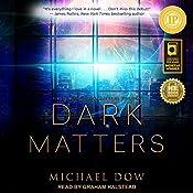Dark Matters: Dark Matters Series, Book 1   Michael Dow