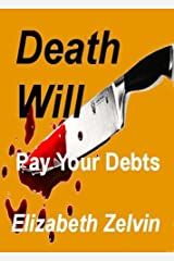 Death Will Pay Your Debts (Bruce Kohler Mysteries Book 5) Kindle Edition