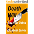 Death Will Pay Your Debts (Bruce Kohler Mysteries Book 5)
