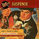 Suspense, Volume 2 |  CBS Radio Network