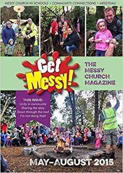 Get Messy! May - August 2015 by Lucy Moore Olivia Warburton (20-Mar-2015)