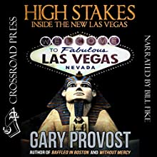 High Stakes: Inside the New Las Vegas Audiobook by Gary Provost Narrated by Bill Fike