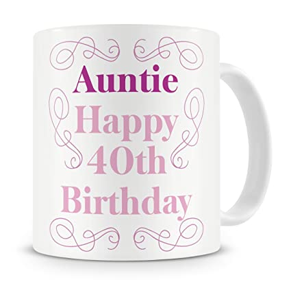 Auntie Happy 40th Birthday Mug