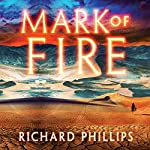 Mark of Fire: The Endarian Prophecy, Book 1 | Richard Phillips