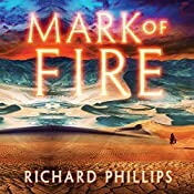 Mark of Fire: The Endarian Prophecy, Book 1   Richard Phillips