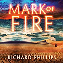 Mark of Fire: The Endarian Prophecy, Book 1 Audiobook by Richard Phillips Narrated by Caitlin Davies