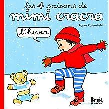 Quatre saisons de Mimi Cracra