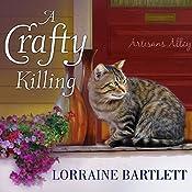 A Crafty Killing: Victoria Square Mystery, Book 1 | Lorraine Bartlett