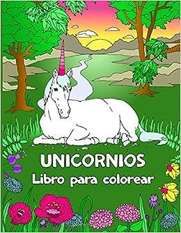 Unicornios Libro Para Colorear Spanish Edition Libros Para