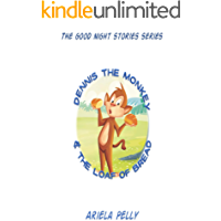 Dennis the monkey and the loaf of bread (Good night stories Book 2)