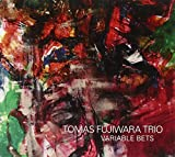 Tomas Fujiwara Trio - Variable Bets