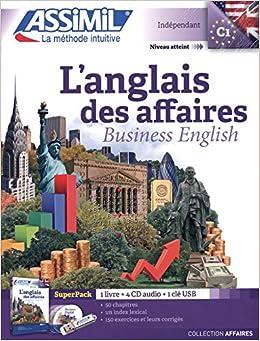 L'anglais des affaires : Avec 4 CD audio (1Clé Usb)