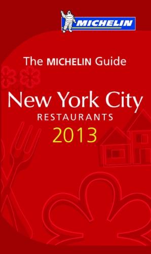 MICHELIN Guide New York City 2013 (Michelin Guide/Michelin)
