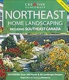 Northeast Home Landscaping, Roger Holmes and Rita Buchanan, 1580113214