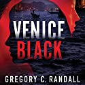 Venice Black Audiobook by Gregory C. Randall Narrated by Sadie Alexandru