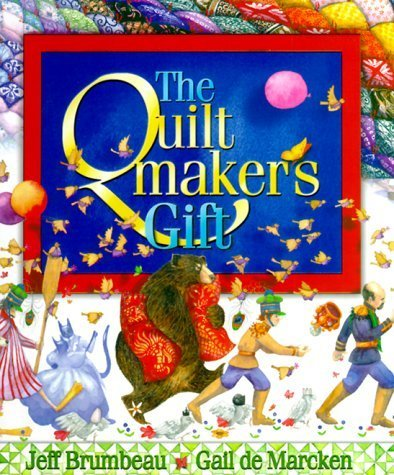 Quilt Maker's Gift by Jeff Brumbeau (1999-11-17