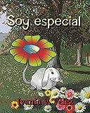 Soy Especial (Spanish Edition)