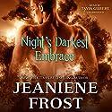 Night's Darkest Embrace Audiobook by Jeaniene Frost Narrated by Tavia Gilbert
