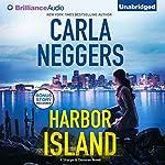 Harbor Island: Sharpe & Donovan, Book 4 | Carla Neggers