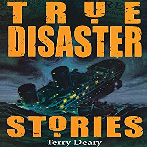 True Disaster Stories Audiobook