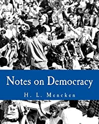 Notes on Democracy (Large Print Edition)