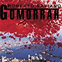 Gomorrah: A Personal Journey into the Violent International Empire of Naples' Organized Crime System Audiobook by Roberto Saviano Narrated by Michael Kramer