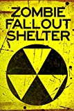Zombie Fallout Shelter Sign Plastic Sign 12 x 18in