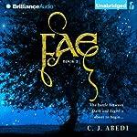 Fae: Fae Trilogy, Book 1   C. J. Abedi
