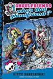 Monster High: Who's That Ghoulfriend? (Monster High Ghoulfriends Book 3)