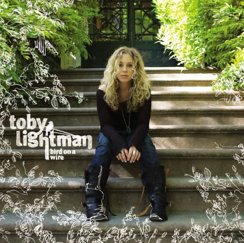 Bird on a Wire (2006) (Album) by Toby Lightman