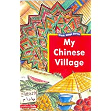 My Chinese Village