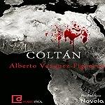 Coltán | Alberto Vázquez Figueroa