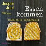Essen kommen: Familientisch - Familienglück | Jesper Juul