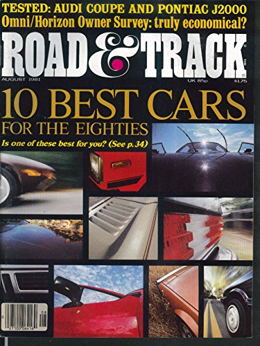 ROAD & TRACK Audi Coupe Pontiac J2000 road tests 8 1981