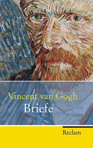 Vincent van Gogh. Briefe (Reclam Taschenbuch) Taschenbuch – 1. April 2011 Bodo Plachta Winfried Jung Christel Captijn-Müller Philipp
