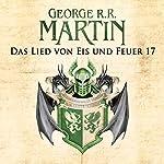 Game of Thrones - Das Lied von Eis und Feuer 17   George R. R. Martin