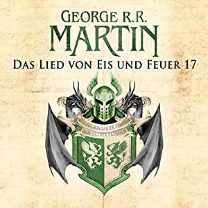 Game of Thrones - Das Lied von Eis und Feuer 17 Audiobook