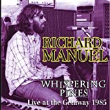 Whispering Pines: Live at the Getaway